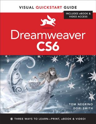 Dreamweaver Cs6 By Negrino, Tom/ Smith, Dori